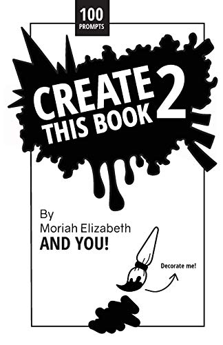 Create This Book 2 (Volume 2) [Elizabeth, Moriah] (Tapa Blanda)
