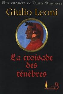 La croisade des ténèbres par Leoni