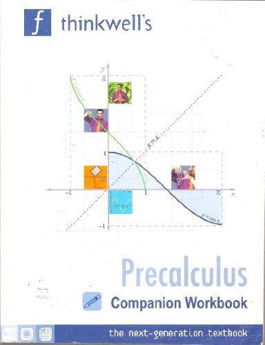 Thinkwell's Precalculus with Edward Burger: Companion Workbook