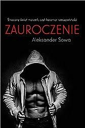 ZAUROCZENIE - fascination English/Polish Edition: Bilingual Edition - Wydanie Dwujezyczne