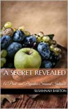 A Secret Revealed: A Pride and Prejudice Sensual Intimate (The Haunting of Miss Bennet Book 4)