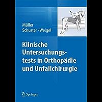 Klinische Untersuchungstests in Orthopädie und Unfallchirurgie (German Edition)