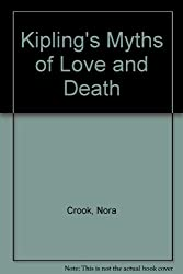 Kipling's Myths of Love and Death