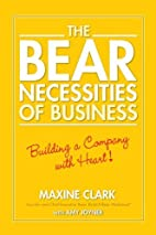 The Bear Necessities of Business: Building a…