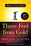 img - for Three Feet from Gold: Turn Your Obstacles into Opportunities! (Think and Grow Rich)(Official Publication of the Napoleon Hill Foundation) book / textbook / text book