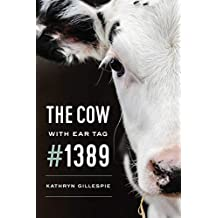 The Cow with Ear Tag #1389