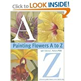 Painting Flowers A-Z