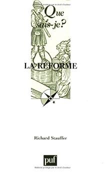 La Réforme, 1517-1564 par Stauffer