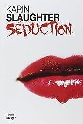 Séduction: Thriller - traduit de l'anglais (Etats-Unis) par François Rosso