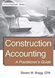 img - for Construction Accounting: A Practitioner's Guide book / textbook / text book