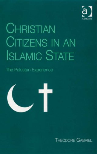 Christian Citizens in an Islamic State: The Pakistan Experience (Live Questions in Ethics and M)
