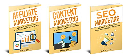 Selling Online: 3 Manuscripts - Advanced Strategies in Affiliate Marketing, Content Marketing, And SEO Marketing