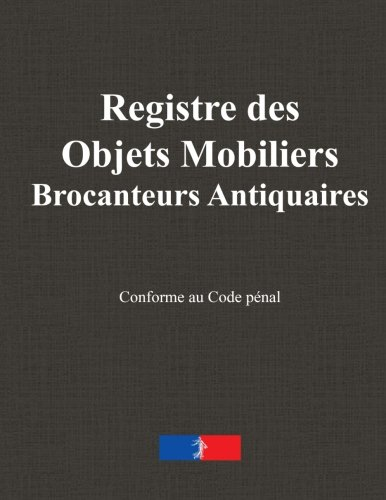 Registre des Objets Mobiliers Brocanteurs Antiquaires