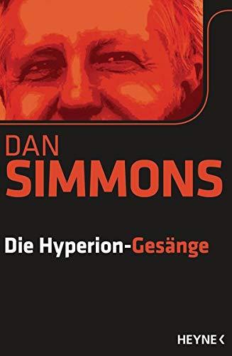 Die Hyperion-Gesänge: Zwei Romane in einem Band Taschenbuch – 11. Februar 2013 Dan Simmons Joachim Körber Heyne Verlag 3453529782