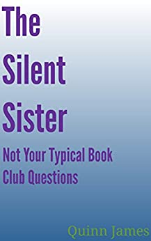 Silent Sister Your Typical Questions ebook product image