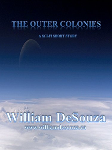The Outer Colonies by [DeSouza, William]