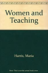 Women and Teaching: Themes for a Spirituality of Pedagogy (Madeleva lecture in spirituality)
