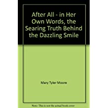 After All - in Her Own Words, the Searing Truth Behind the Dazzling Smile