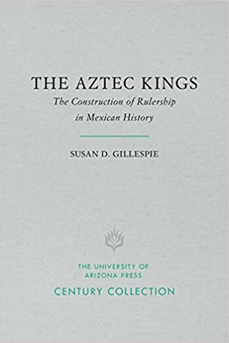 Amazon the aztec kings the construction of rulership in the aztec kings the construction of rulership in mexican history century collection 3rd edition fandeluxe Images