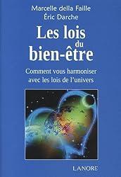 Les lois du bien-être : Comment vous harmoniser avec les lois de l'univers