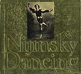 Nijinsky Dancing, Lincoln Kirstein, 0394489616