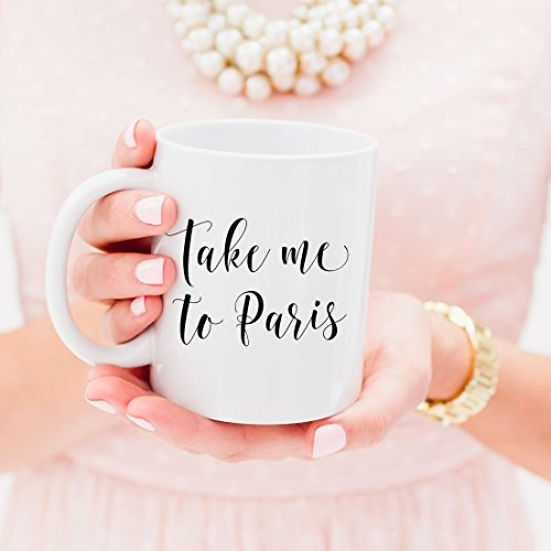 Take Me To Paris, Paris Mug, Take Me To Paris Mug, Paris is Always a Good Idea Mug, Paris Gifts, Gif For Her, Bestfriend Gift, Coffee Mug, Ceramic Mug, 11oz - Sunglasses Gif