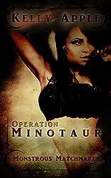 Operation Minotaur (Monstrous Matchmaker Book 5)