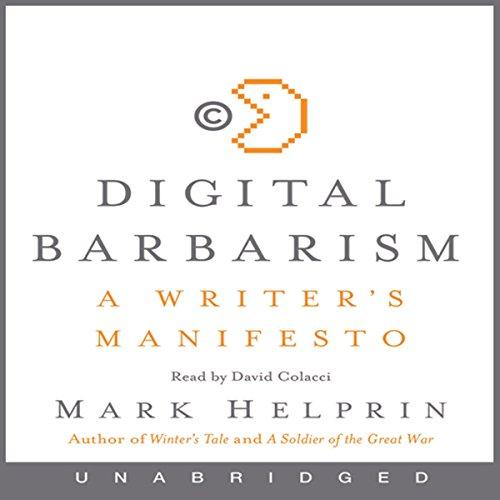 Digital Barbarism: A Writer's Manifesto by HarperAudio