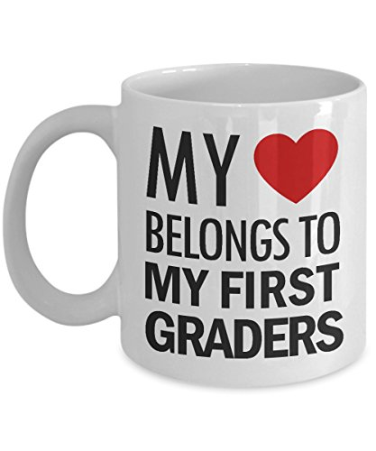 My Heart Belongs To My First Graders Mug, 11 oz Ceramic White Coffee Mugs, Inspirational Cups For Teacher, Best Gift For Teacher's Day, Funny Present From Students, Nice Tutor Halloween Drinkware -