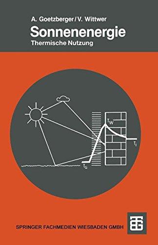 Sonnenenergie (Teubner Studienbücher Physik)