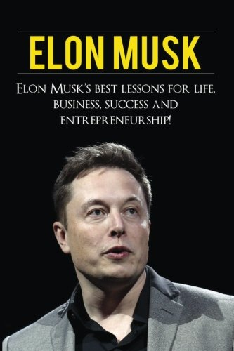 Elon-Musk-Elon-Musks-Best-Lessons-for-Life-Business-Success-and-Entrepreneurship