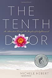 The Tenth Door: An Adventure Through the Jungles of Enlightenment (2nd edition)
