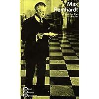 Max Reinhardt. In Selbstzeugnissen und Bilddokumenten.