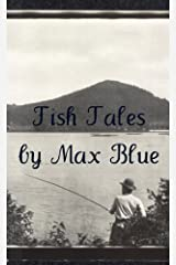 Fish Tales Kindle Edition