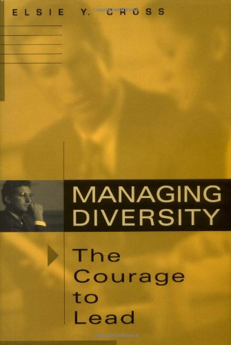 Managing Diversity -- The Courage to Lead