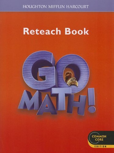 Go Math!: Reteach Workbook Student Edition Grade 2