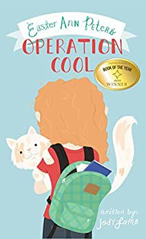 Easter Ann Peters' Operation Cool by [Lamb, Jody]