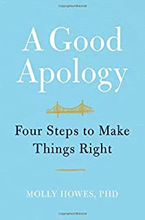 Book Cover: A Good Apology: Four Steps to Make Things Right