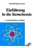 Einfuehrung In die Kernchemie, Lieser, 3527283293