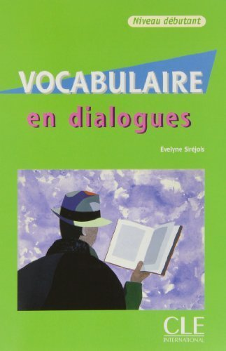 Vocabulaire En Dialogues, Niveau Intermediaire [With CD (Audio)] (French Edition) CLE INTERNATIONAL Edition by Sirejols, Evelyne [2002]