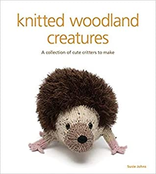 Learn How to Knit Animals and Create Perfect Gifts Woodland Creatures Knitting for Beginners
