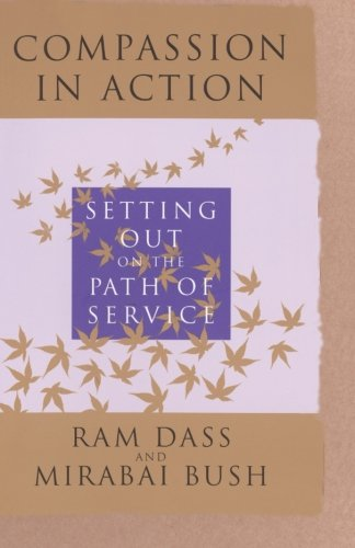 Cover of Compassion in Action: Setting Out on the Path of Service