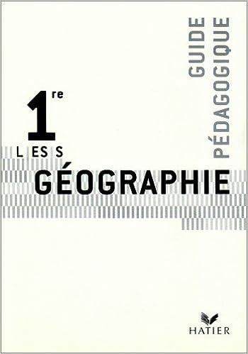 Livres gratuits Géographie 1e L-ES-S : Livre du professeur pdf