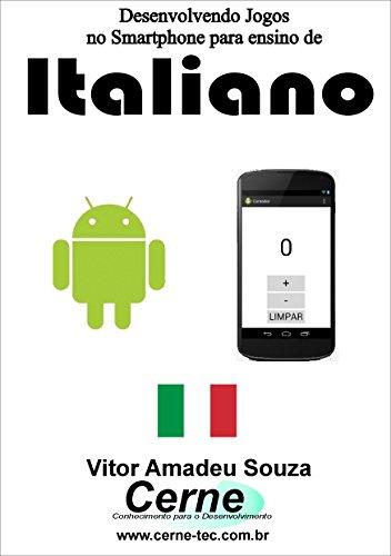 Desenvolvendo Jogos no Smartphone para ensino de Italiano