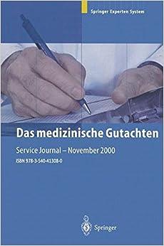 Das medizinische Gutachten: Rechtliche Grundlagen, Relevante Klinik, Praktische Anleitung (German Edition)