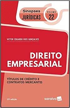 Sinopses jurídicas: Direito empresarial - 13ª edição de 2019: Títulos de crédito e contratos mercantis: 22