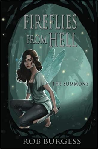 The Summons (Fireflies from Hell Book 1)
