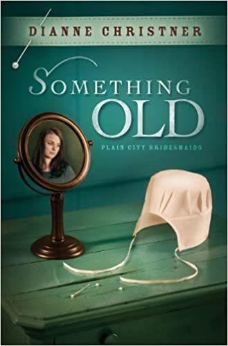 Something Old (The Plain City Bridesmaids Book 1)