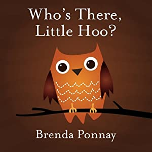 Whos There Little Hoo by Xist Publishing