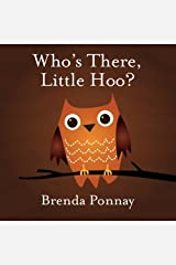 Who's There, Little Hoo? Paperback